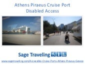 Athens Piraeus Cruise Port Disabled...