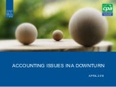 Accounting Issues In A Downturn Apr...