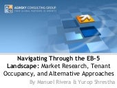 ACG EB-5 Presentation- Market Research, Tenant Occupancy, and Direct Investment