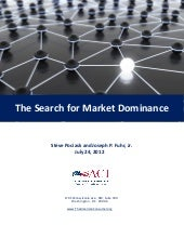 The Search for Market Dominance
