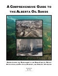 A comprehensive guide to the alberta oil sands   may 2011 - revised october 2011