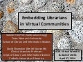 Embedding Librarians in Virtual Communities