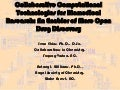 Acs collaborative computational technologies for biomedical research an enabler of more open drug discovery