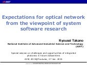 Expectations for optical network from the viewpoint of system software research