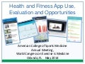 Health and Fitness App Use, Evaluation and Opportunities
