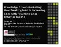 Knowledge Driven Marketing: How BreakingPoint is increasing Sales with...