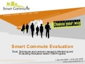Smart Commute Evaluation: Tools, Te...