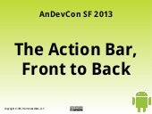 The Action Bar: Front to Back