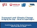 Transport and Climate Change:  Bridging the Gap, Road to Copenhagen