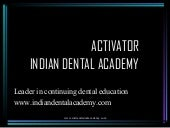 Activator/ orthodontic courses Trai...