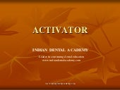 Activators/certified fixed orthodon...