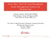 Active Data: Managing Data-Life Cycle on Heterogeneous Systems and Infrastructures