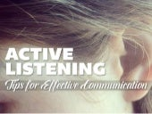Active Listening: Tips for Effective Communication