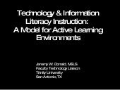 Technology & Information Literacy Instruction: A Model for Active Learning Environments