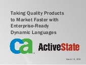 ActiveState, CA, Taking quality pro...
