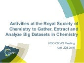 Activities at the Royal Society of Chemistry to gather, extract and analyze big datasets in chemistry