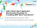AD214 What's Next? Application Modernization Roadmap for Socializing IBM Notes & Domino