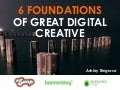 6 foundations of great digital creative via Adage