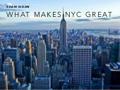 Adam Kidan - Why NYC is Great