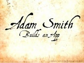 Adam Smith Builds an App
