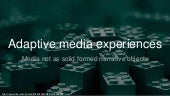 Adaptive media experiences for Ravensbourne College