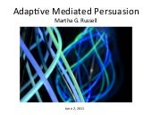 Adaptive Personalized Persuasion