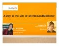 A Day In The Life Of An Inbound Marketer Final