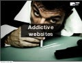 Addictive Websites