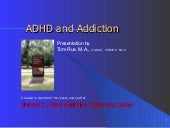 ADHD And Addiction (Rue, 2001)