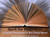 A Digital Response to the Class Novel
