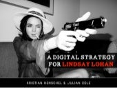 A digital strategy for Lindsay Lohan
