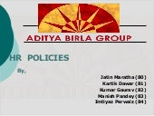 HR Policies of Aditya Birla Group ppt