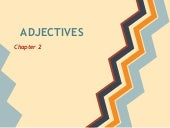 Adjectives chapter2