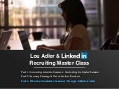 Lou Adler & LinkedIn Master Class: InMail Tactics To Recruit Passive Candidates