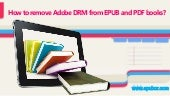 How to remove Adobe DRM from EPUB a...