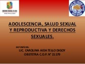 Adolescencia salud sexual y reprodu...