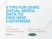 Adroit Digital & Digiday: 5 tips for using social media data to find new customers