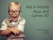 Ads in Mobile Games and Apps 101
