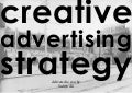 How to Develop Creative Advertising Strategy