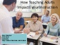 How Teaching Adults Impacts your Instruction