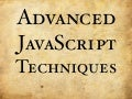 Advanced JavaScript Techniques