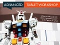 Advanced Tablet Workshop - Bangkok 2013