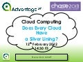 Cloud Computing - Does Every Cloud Have a Silver Lining?
