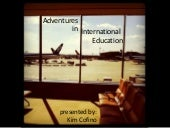 Adventures in International Schools