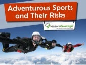 Hazardous or Adventure Sports and Their Risks
