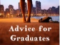Invaluable advice for graduates