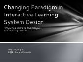 Changing Paradigm in Interactive Le...
