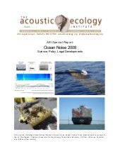 Ocean Noise2008: Science, Policy, L...