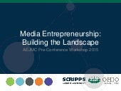 Aejmc 2015 pre-conference_media-entrepreneurship