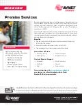 Avnet Service Brief: Premise Services